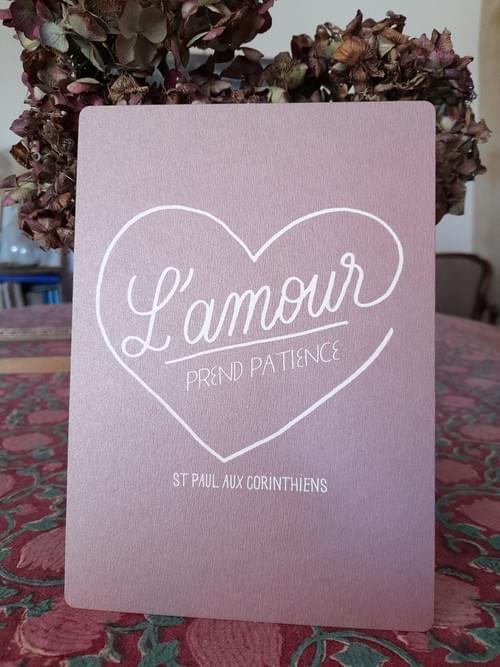 Affichette « L'Amour prend patience » Rose Métallique