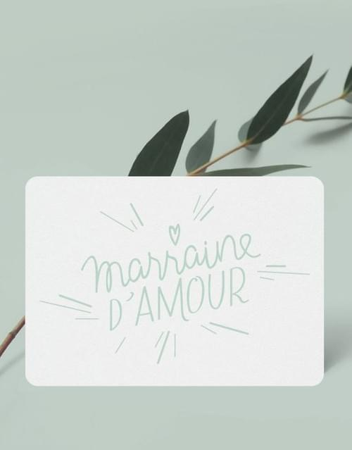 Mini carte « Marraine d'amour »
