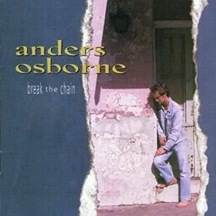 Break the Chain by Anders Osborne