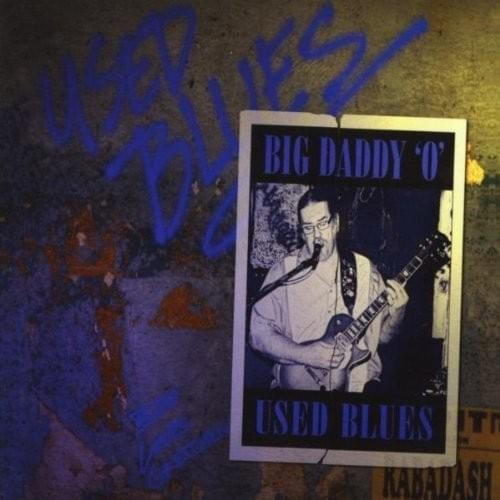 Used Blues by Big Daddy 'O'