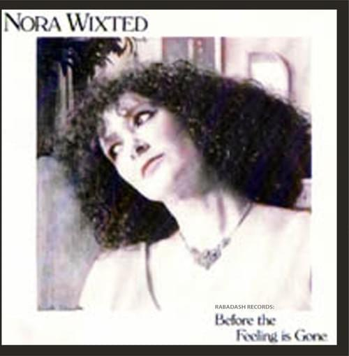 Before the Feeling is Gone by Nora Wixted