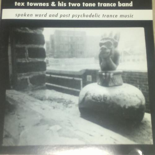 Tex Townes & His Two Tone Trance Band ‎