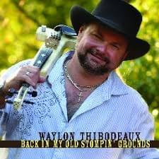 Back In My Old Stompin' Grounds by Waylon Thibodeaux
