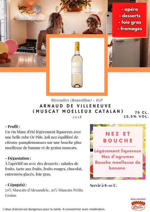 Arnaud de Villeneuve : MUSCAT MOELLEUX CATALAN 2018 (IGP - Roussillon)