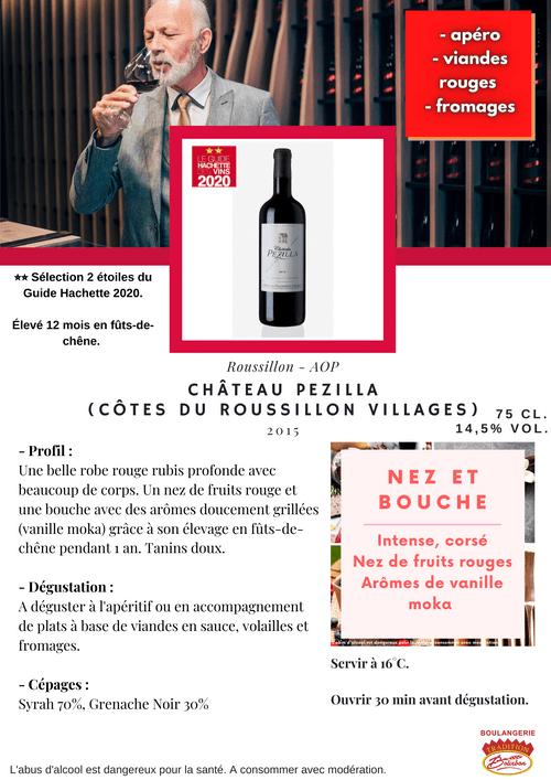 Château PEZILLA 2015 (AOP Côtes du Roussillon Villages)
