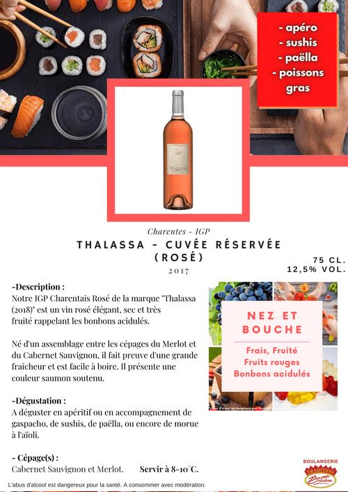 THALASSA Cuvée Réservée : Rosé 2017 (IGP - Charentes)