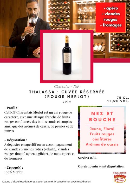 THALASSA Cuvée Réservée : Merlot Rouge (IGP - Charentes)