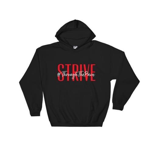Strive #ThroughThePain Hooded Sweatshirt