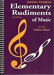 Elementary Rudiments of Music Second Edition
