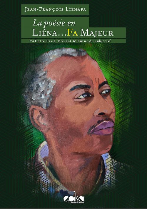 Jean-François LIENAFA - La Poésie en LIENA..FA MAJEUR