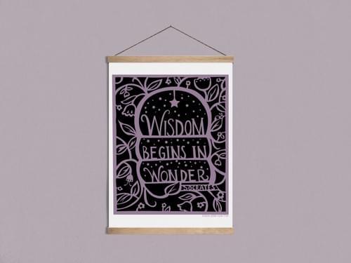 Wisdom Begins in Wonder-Art Print