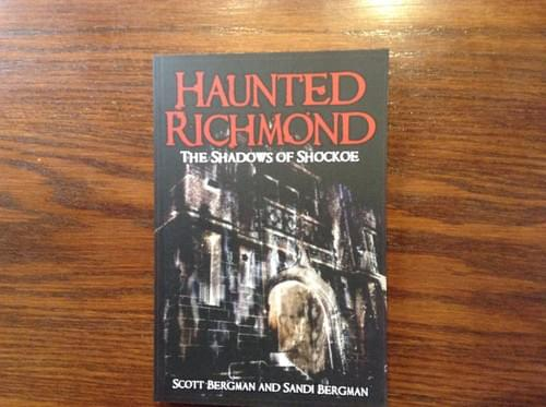 Haunted Richmond-The Shadows of Shockoe