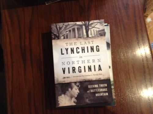 The Last Lynching in Northern Virginia