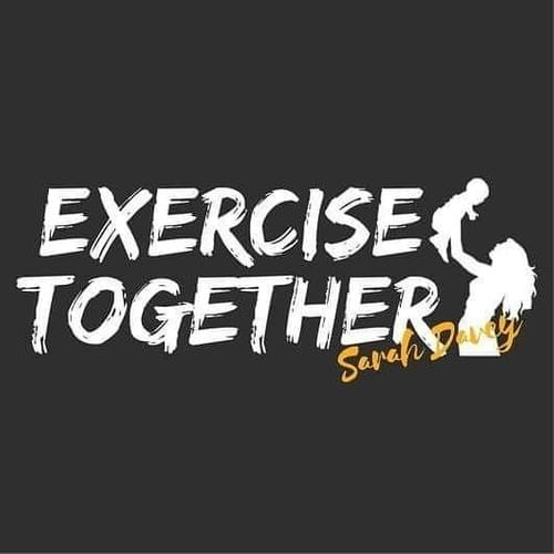 Exercise Together Getting back to it 6 weeks