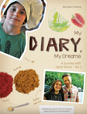 My Diary, My Dreams - A journey with Jamie Oliver by Biel Baum