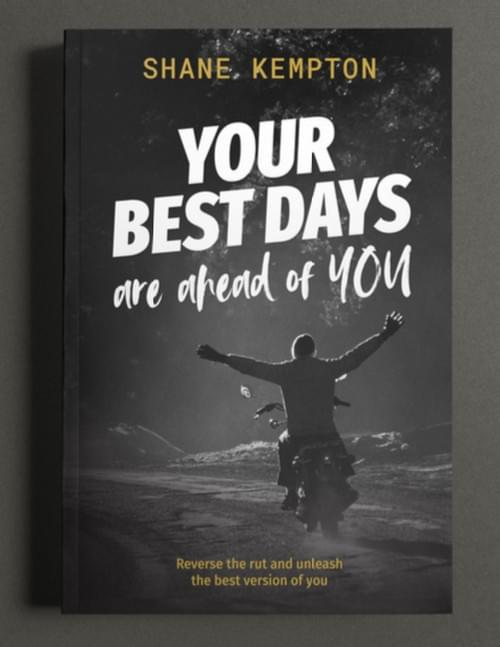BOOK: Your Best Days Are Ahead Of You
