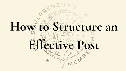 How to Structure an Effective Post