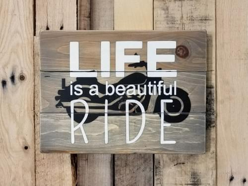 Life Is A Beautiful Ride - Motorcycle Sign