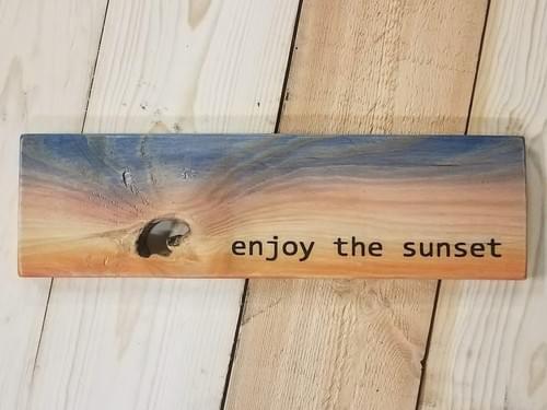 Enjoy The Sunset Sign