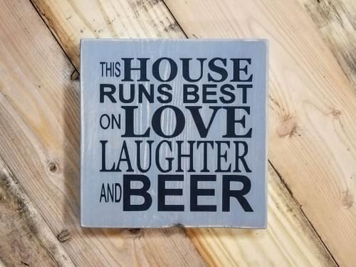 Love Laughter Beer Sign