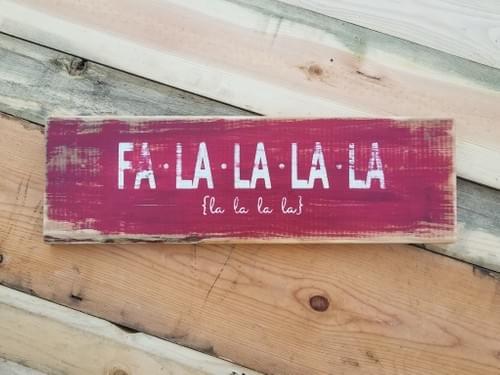 Fa La La La La Sign