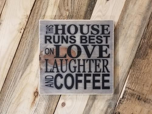 Love Laughter Coffee Sign