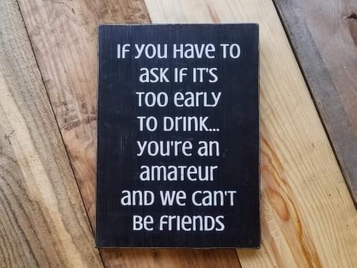 Drinking Amateur Sign