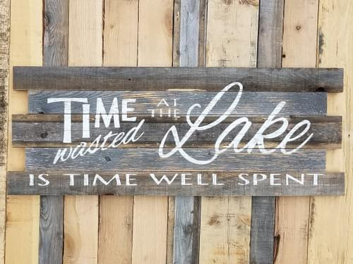 Time Wasted at the Lake Large Wood Sign