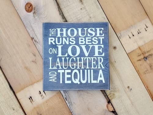 Love Laughter Tequila Wood Sign