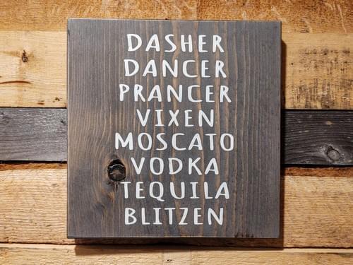 Reindeer Drinks Wood Sign