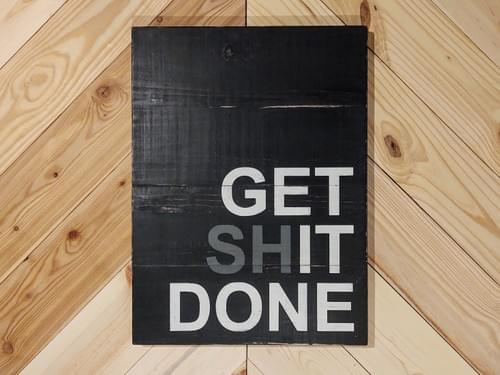 Get It Done Wood Sign