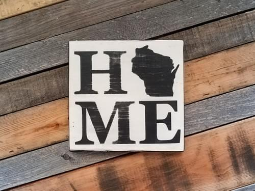 Home (Wisconsin) Square Sign