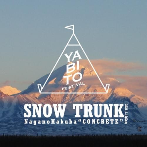 【All Ticket】SNOW TRUNK 2021 in Hakuba