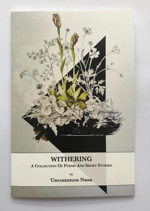 """""""Withering"""" by Uncommon Nasa"""
