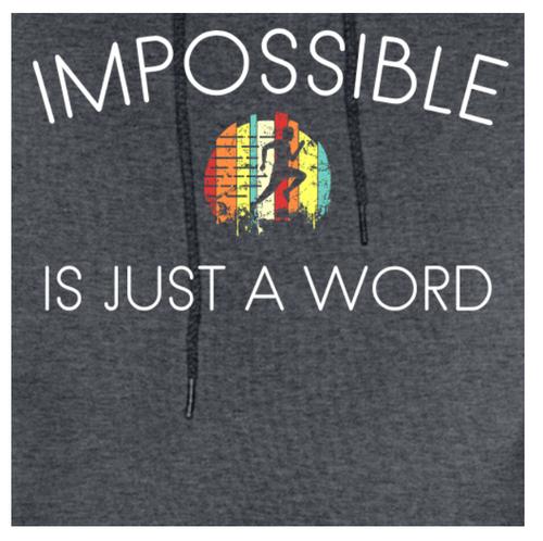 Men's Hoodie Sweatshirt - Impossible is Just a Word (Dark Gray with runner)