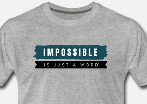 Men's T-Shirt - Impossible is Just a Word (Heather Gray)