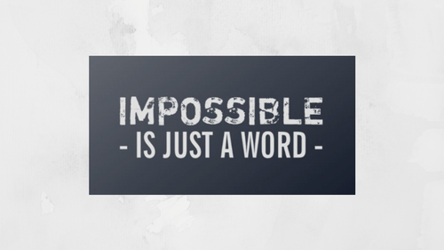 "Laptop Sticker - ""Impossible is Just a Word"""