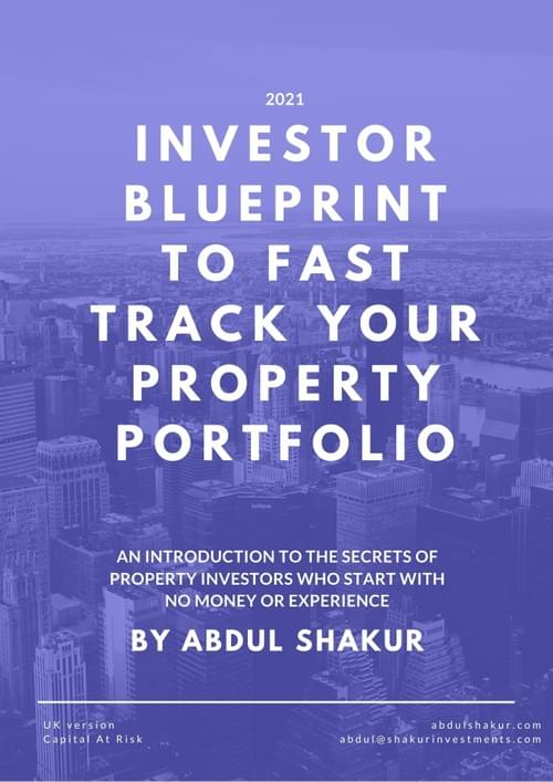 Property Investors Blueprint - Guide to Building A Portfolio with No Experience or Money