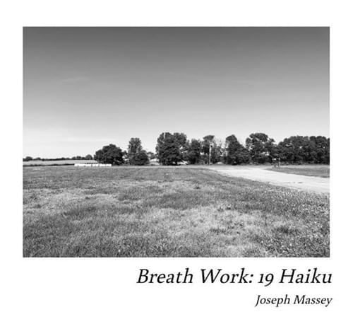 Breath Work: 19 Haiku