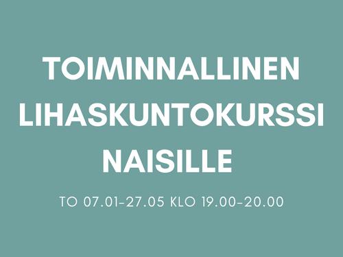 20x Toiminnallinen lihaskuntokurssi naisille To 07.01.2021-27.05.2021 klo 19.00-20.00