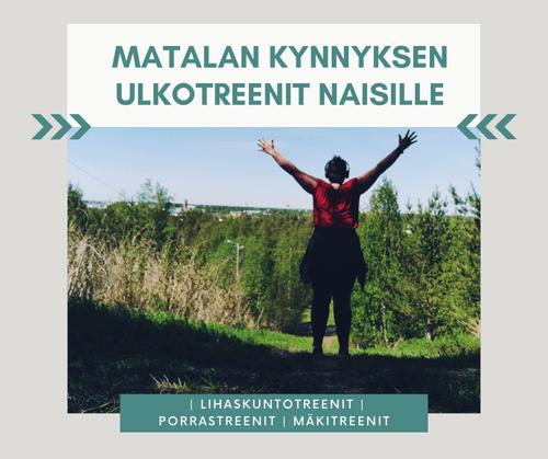 Matalan kynnyksen ulkotreenit naisille KOKKOLA 31.05.2021-30.08.2021 RYHMÄ 2