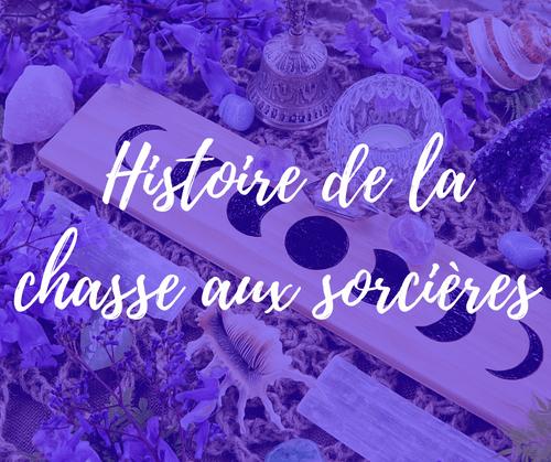 Histoire de la Chasse aux Sorcières | 15 septembre | webinar (4,9€)