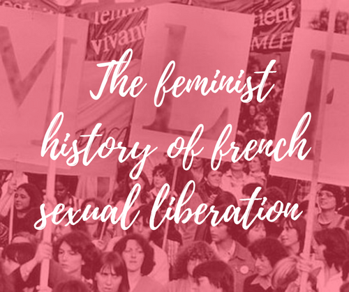 The feminist history of the French sexual liberation | 13th September | webinar (4,9€)