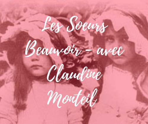 Les soeurs Beauvoir avec Claudine Monteil | 8 juin | webinar (4,9€)
