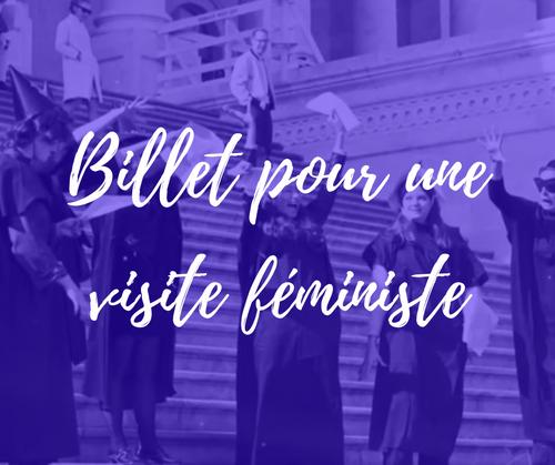 BON CADEAU : Billet pour une visite féministe