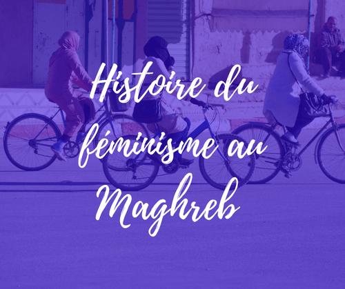 Histoire du féminisme au Maghreb | 16 juillet | webinar (4,9€)
