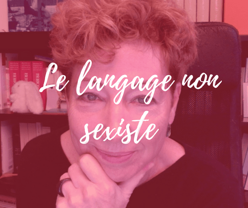 Le langage non sexiste | 20 septembre | webinar (5,9€)