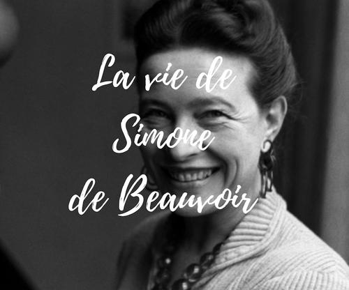 La vie de Simone de Beauvoir (16.5€-19.5€)