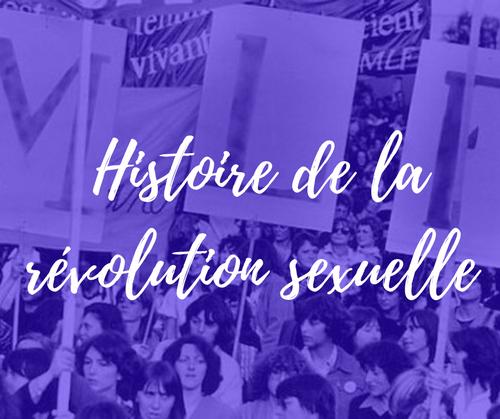 Histoire de la Révolution Sexuelle | 23 août | webinar (4,9€)