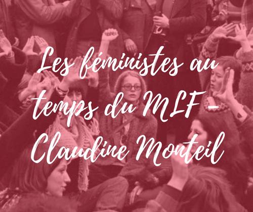 Les féministes au temps du MLF, avec Claudine Monteil |18 juin | webinar (4,9€)